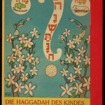 Hagadah le-Yeladim or Haggadah Des Kindes, edited and translated by A.M. Silbermann and Illustrated by Erwin Singer.