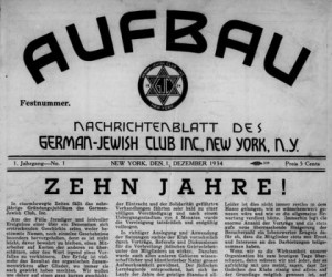 """The masthead and front page of the inaugural issue of """"Aufbau"""", published 1934"""