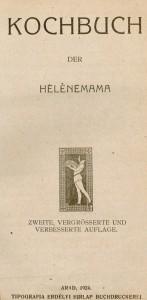 Cover of the Kochbuch der Hélènemama (Arad, Romania, 1924)